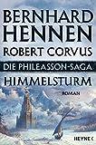 Die Phileasson-Saga - Himmelsturm: Roman - Bernhard Hennen