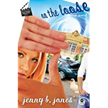 On the Loose: A Katie Parker Production, Act 2 by Jenny B Jones (2007-08-23)
