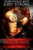 Dragon Mate (Supernatural Bonds Book 5)