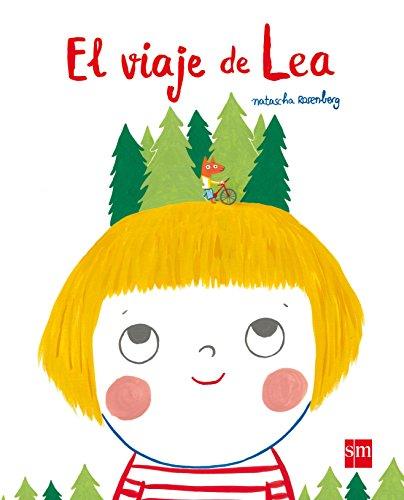 El viaje de Lea (Albumes ilustrados)