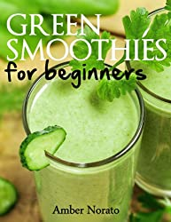 Green Smoothies for Beginners (English Edition)