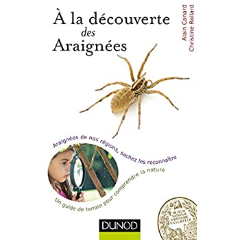 A la découverte des Araignées - Araignées de nos régions, sachez les reconnaître
