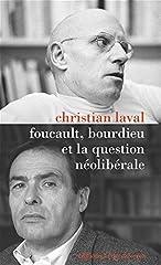 estimation pour le livre Foucault, Bourdieu et la question néolibérale