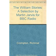 The William Stories: A Selection By Martin Jarvis For Bbc Radio