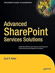 Advanced SharePoint Services Solutions (Books for Professionals by Professionals) by Scot P. Hillier (2005-01-04)