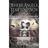 Where Angels Fear to Lunch: Digital Fantasy Fiction Short Story (DigitalFictionPub.com Fantasy Fiction Short Stories) (English Edition)