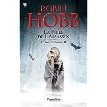 Le Fou et l'Assassin (Tome 2) - La Fille de l'assassin