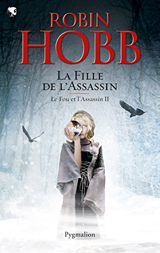 Le Fou et l'Assassin (Tome 2) - La Fille de l'assassin