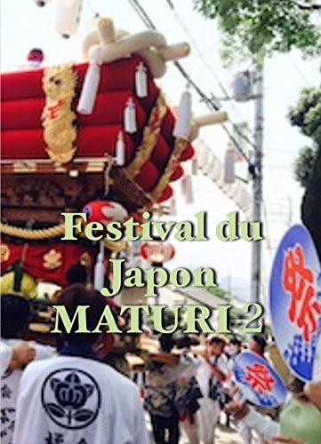 Couverture du livre Festival du Japon MATURI 2