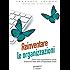 Reinventare le organizzazioni. Come creare organizzazioni ispirate al prossimo stadio della consapevolezza umana