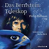 Das Bernstein-Teleskop: His Dark Materials 3
