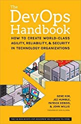 The DevOps Handbook: How to Create World-Class Agility, Reliability, and Security in Technology Organizations by Gene Kim (2016-10-06)