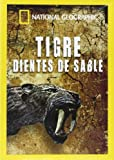 Tigre Dientes De Sable (National Geographic) [DVD]