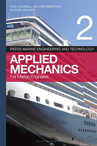 Reeds Vol 2: Applied Mechanics for Marine Engineers (Reeds Marine Engineering and Technology Series)