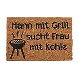 Relaxdays Fußmatte Kokos, lustiger Spruch, Mann mit Grill sucht Frau mit Kohle, innen & außen, Türvorleger 40x60, Natur