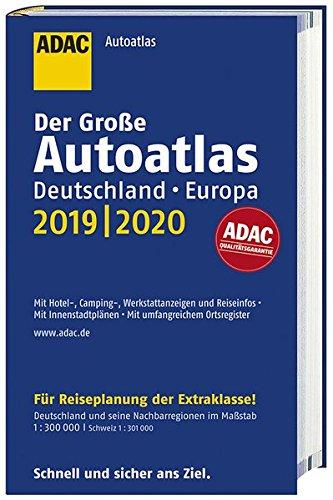 Großer ADAC Autoatlas 2019/2020, Deutschland 1:300 000, Europa 1:750 000 (ADAC Atlanten)