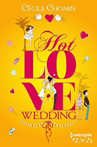 Hot Love Wedding (HQN) par Cécile Chomin