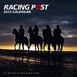 Racing Post Wall Calendar 2015 (Calendars 2015)