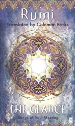 The Glance: Songs of Soul-Meeting (Compass) by Jalaloddin Rumi (2001-09-01)