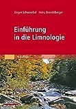 Einführung in die Limnologie - Jürgen Schwoerbel, Heinz Brendelberger