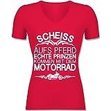 Motorräder - Scheiß aufs Pferd Echte Prinzen Kommen mit Dem Motorrad - XS - Rot - F281N - Tailliertes T-Shirt mit V-Ausschnitt für Frauen
