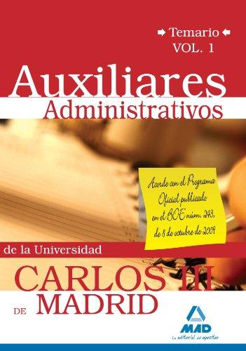 Auxiliar Administrativo De La Universidad Carlos Iii De Madrid. Temario Vol 1.