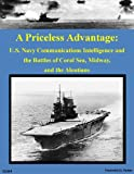 Front cover for the book A Priceless Advantage : U.S. Navy Communications Intelligence and the Battles of Coral Sea, Midway, and the Aleutians by Frederick D. Parker