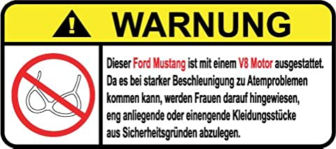 Ford Mustang V8 Motor German Lustig Warnung Aufkleber Decal