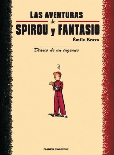 Las aventuras de Spirou y Fantasio Diario de un ingenuo par Emile Bravo
