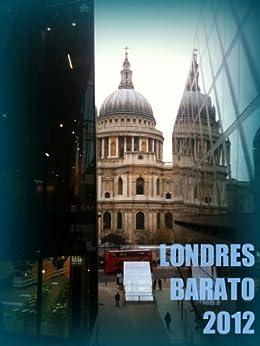 Londres Barato 2012 (Colección Guías de Viaje) de [Voces, Carmen]