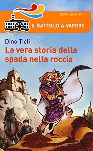 La vera storia della Spada nella Roccia