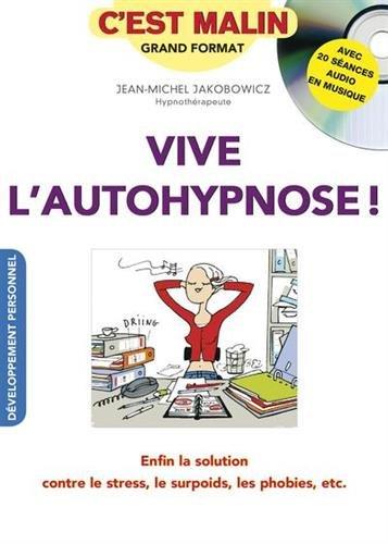 vive-l-39-autohypnose-c-39-est-malin