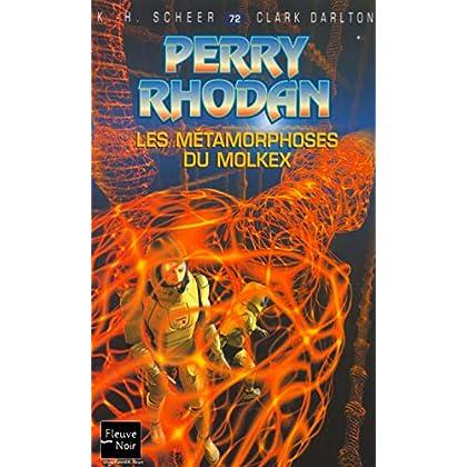 Les métamorphoses du molkex - Perry Rhodan