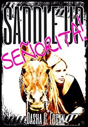 Saddle Up, Señorita!: He Plays With Fire (English Edition)