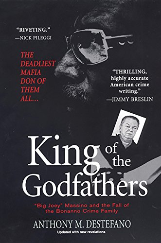 King of the Godfathers: Big Joey Massino and the Fall of the Bonanno Crime Family (English Edition)