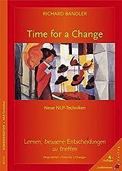 Time for a Change: Lernen, bessere Entscheidungen zu treffen. Neue NLP-Techniken