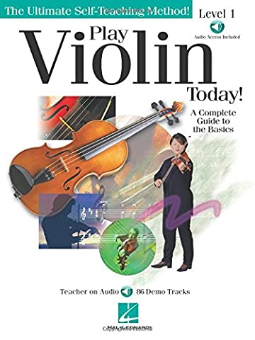 Play Violin Today!: Level 1: A Complete Guide to the Basics (Ultimate Self-Teaching Method!)