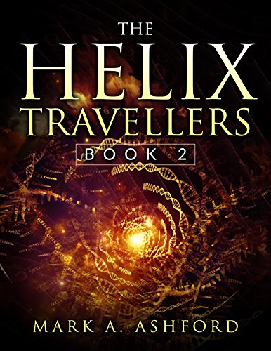 the-helix-travellers-book-2-an-army-gathers-english-edition