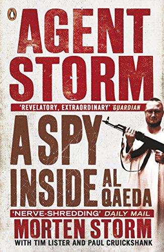 Agent Storm: A Spy Inside al-Qaeda