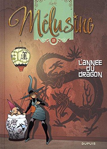 Mélusine (25) : L'année du dragon