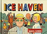 Ice Haven by Daniel Clowes (2006-11-30)