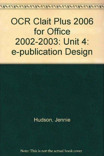 OCR Clait Plus 2006 for Office 2002-2003: Unit 4: e-publication Design por Jennie Hudson
