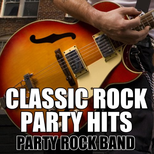 Classic Rock Party Hits