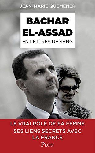 Bachar al-Assad - En lettres de sang