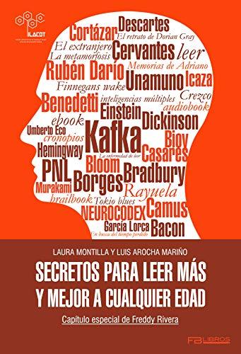 Secretos para leer más y mejor a cualquier edad por Laura Montilla