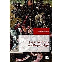 La folie au Moyen-Age