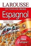 Larousse Micro Espagnol - Le plus petit dictionnaire