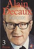 Alain decaux Raconte 3