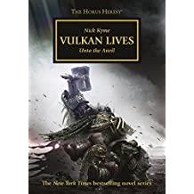 Vulkan Lives (Horus Heresy Book 26) (English Edition)