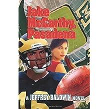 Jake McCarthy, Pasadena by Joseph Page III (2004-05-23)